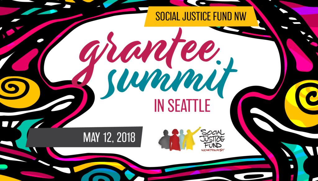 SJF Grantee Summit in Seattle - Social Justice Fund NW