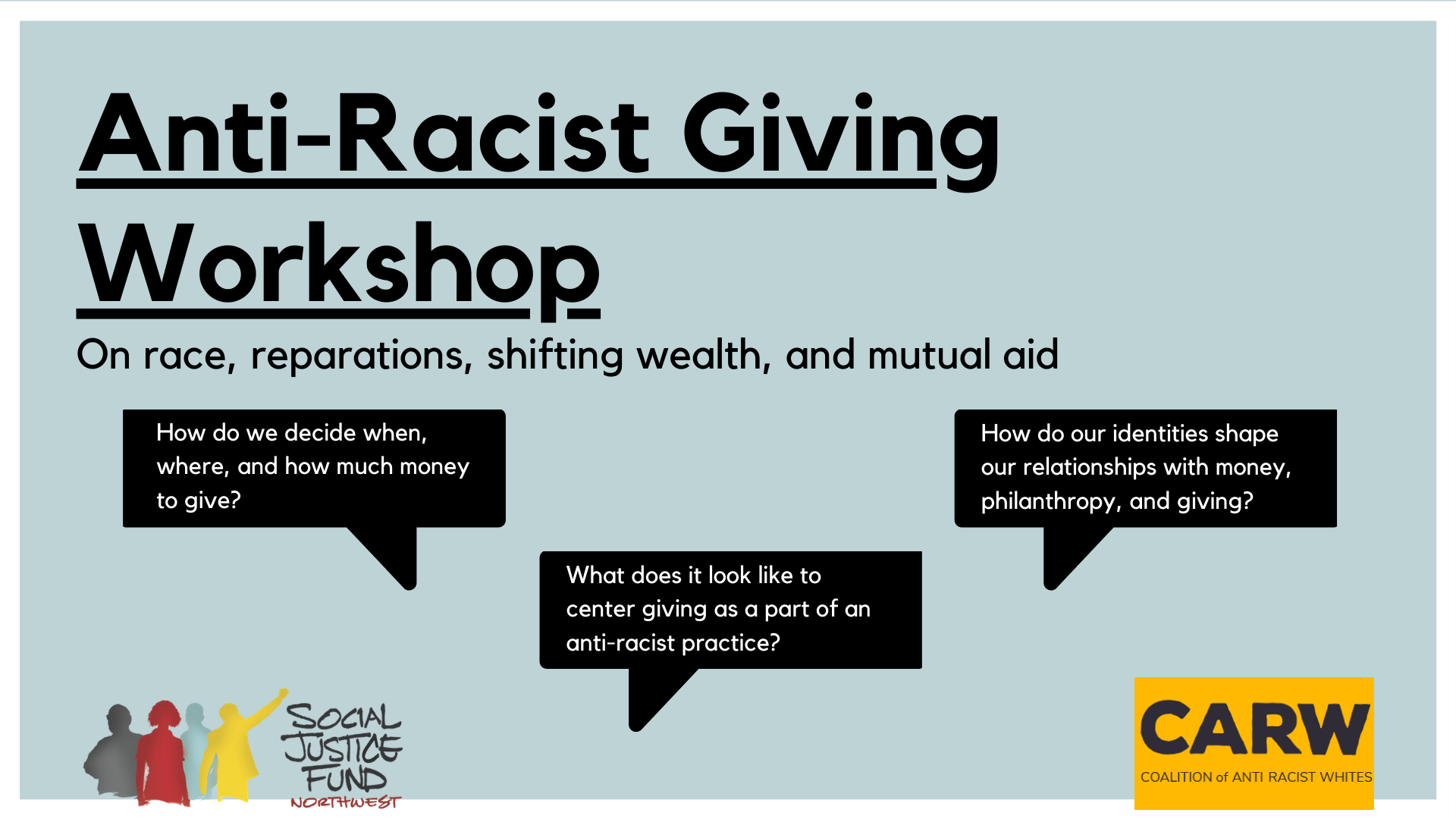 Rectangular image with light blue background. Black text reads Anti Racist Giving Workshop. On race, reparations, shifting wealth, and mutual aid.