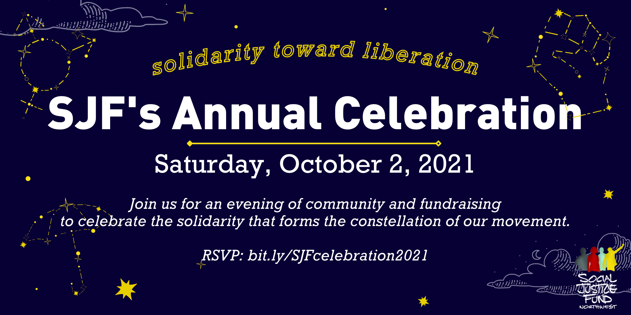 Rectangular banner with blue background and yellow stars depicting a fist umbrella and trans rights symbol. Text reads Solidarity Toward Liberation. SJFs Annual Celebration. October 2 2021